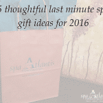 spa-atlantis-new-orleans-5-thoughtful-last-minute-spa-gift-ideas-for-2016